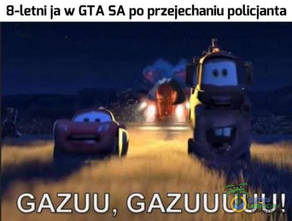 B-letni ja w GTA SA po przejechaniu policjanta GAZUU, GAZUUUWU!