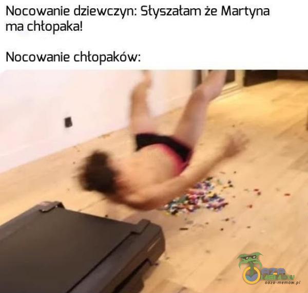 Notowanie dziewczyn: Słyszałam że Martyna ma chłopaka! Nocowanie chtopaków: