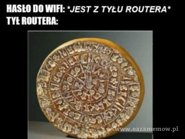 HASŁO DO WIEI: *JEST Z TYŁU ROUTERA* m ROUTERA