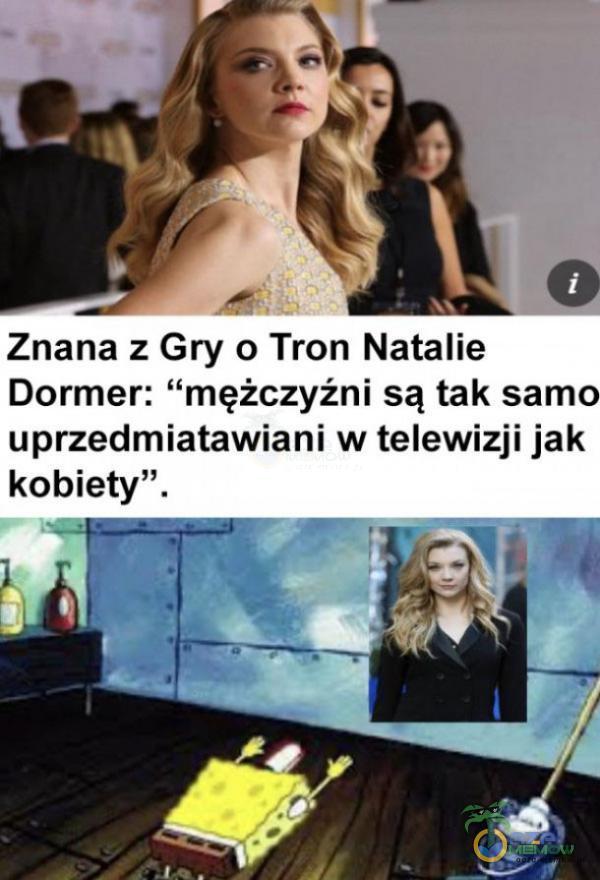 """Znana z Gry o Tron Natalie Dormer: mężczyźni są tak samo uprzedmiatawiani w telewizji jak kobiety""""."""