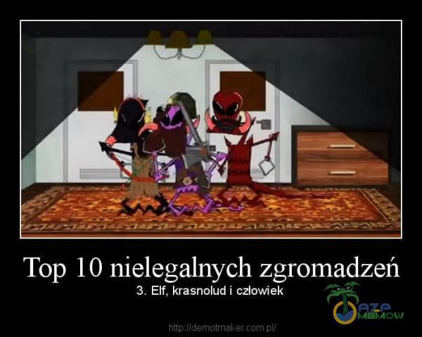 Top 10 nielegalnych zgromadzeń 3 Elf, krasnóludi człowiek