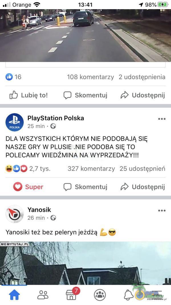 """.: Orange ? 131181 498%3 15 108 komentarzy 2 udnstęunienia [Ó Lubię to: Skomentuj ;> udostępni] PlayStation Polska """". › . 25mm DLA WSZYSTKICH KTÓRYM NIE PODOBAJĄ SIĘ NASZE GRY W PLUSIE .NIE PODOBA SIĘ TO POLECAMY WIEDŻMINA NA WYPRZEDAŻY!!! HDi-_. 2,7 rys. 32? lcmnrśmaIzy 25 udostębnlań """";) iupnr C] Skomentuj udostępni]"""