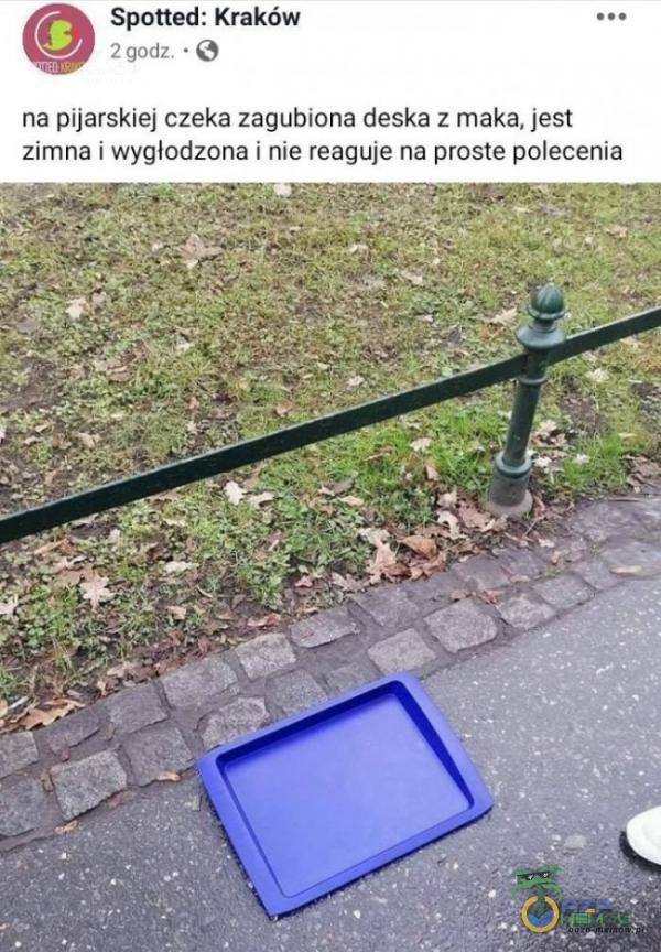 Spotted: Kraków 2 godz. • na pijarskiej czeka zagubiona deska z maka, jest zimna i wygłodzona i nie reaguje na proste polecenia