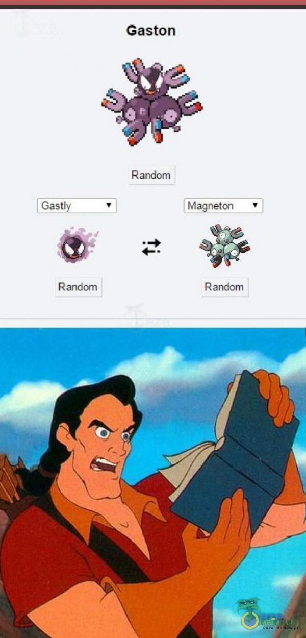 Gastly R andom Gaston Random Magneton Random