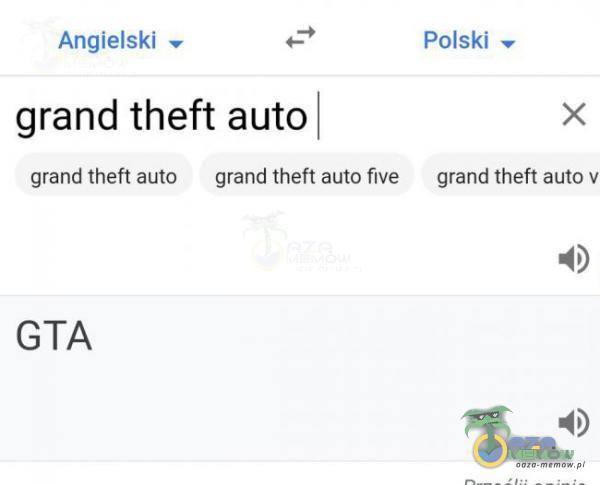 Angielski — * Pałski m grand theft auto   x (rańii thefi ańto — drańd thifi auto five — drand thiefi auta ) GTA