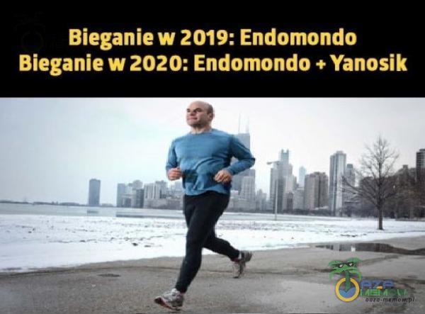 Bieganie w 2019: Endomonda Bieganie w 2020: Endomondo + Yanosik