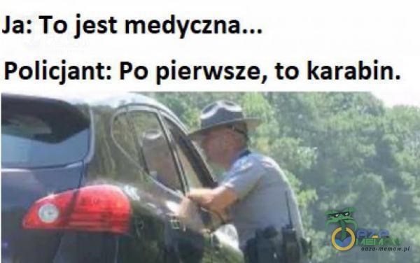 Ja: To jest Policjant: Po pierwsze, to karabin.