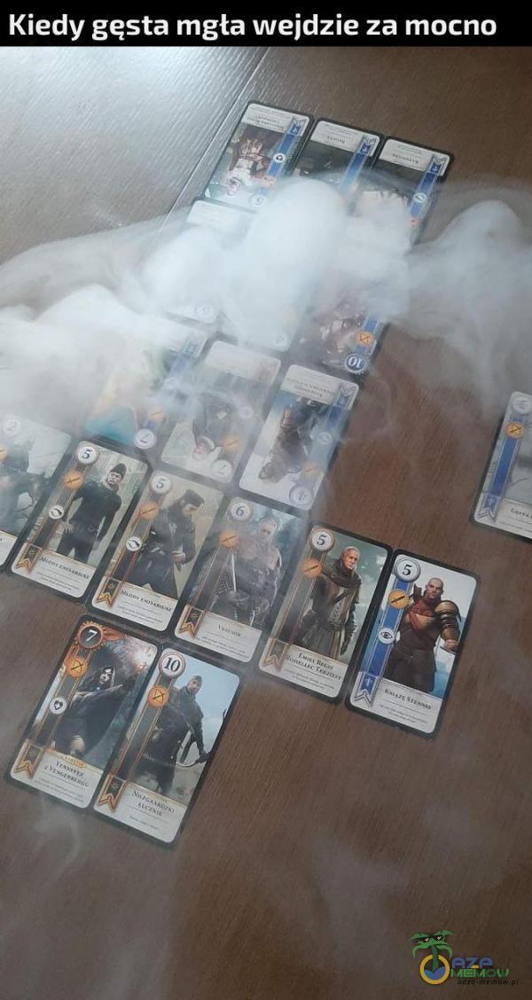 Kiedy gęsta mgła wejdzie za mocna