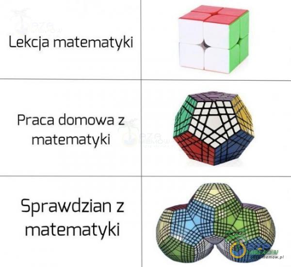 Lekcja matematyki Praca domowa z matematyki Sprawdzian z matematyki