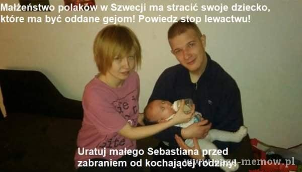 Małżeństwo polakóWw Szwecji ma stracić swoje dziecko, które ma być oddane ! Powi lewactwu! uratuj małego Sebastiana zabraniem od kochającej...