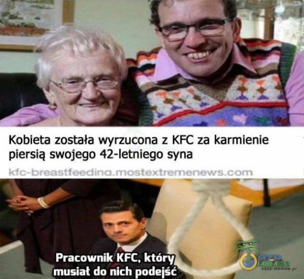 Kobieta została wyrzucona z KFC za ksimienie piersią swojego 42-letniego syna pe Pratownik KFC, któryj , musiał do nich podejść uk