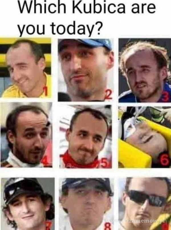 Which Kubica are you today?