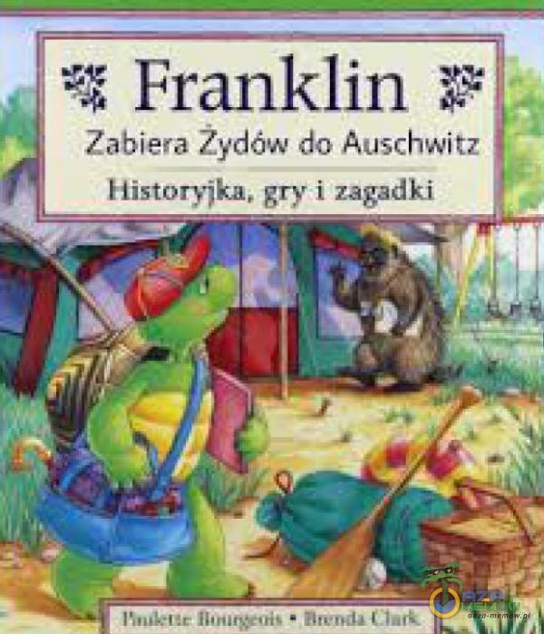 = Franklin 3: ma Żydów do Auschwitz