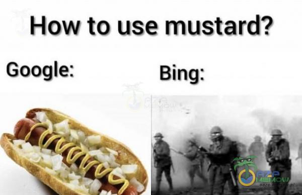 How to use mustard? Google: Bing: