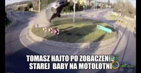 TOMASZ HAIT OPO IL | RI STAREJ BABY NA MOTOLOTNI