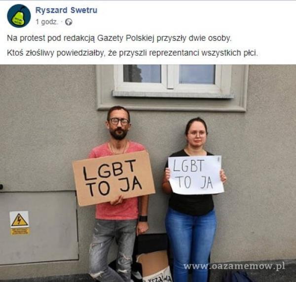 O Ryszard Swetru 1 godz. O Na protest pod redakcją Gazety Polskiej przyszły dwie osoby Ktoś złośliwy powiedziałby, że przyszli reprezentanci...