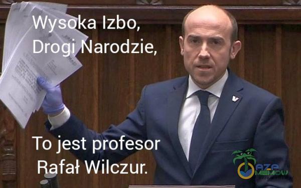 SEN r4s1A larodzie, | 19 To jest profesor Rafał Wilczur.