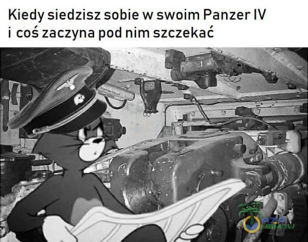 Kiedy siedzisz sobie w swoim Panzer IV i coś zaczyna pod nim szczekać