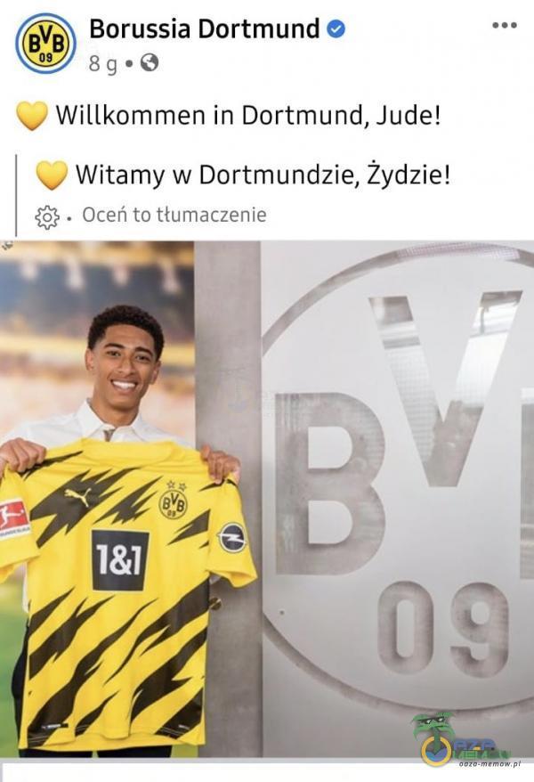 Borussia Dortmund © a. 8g*8 — Wilikommen in Dortmund, Jude! _/ Witamy w Dortmundzie, Żydzie! 5% . Oreńtó HUmarczenie