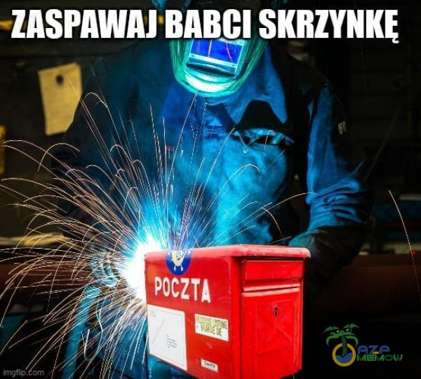 -ZASPAWAJ BABCI SKRZYNKĘ TS