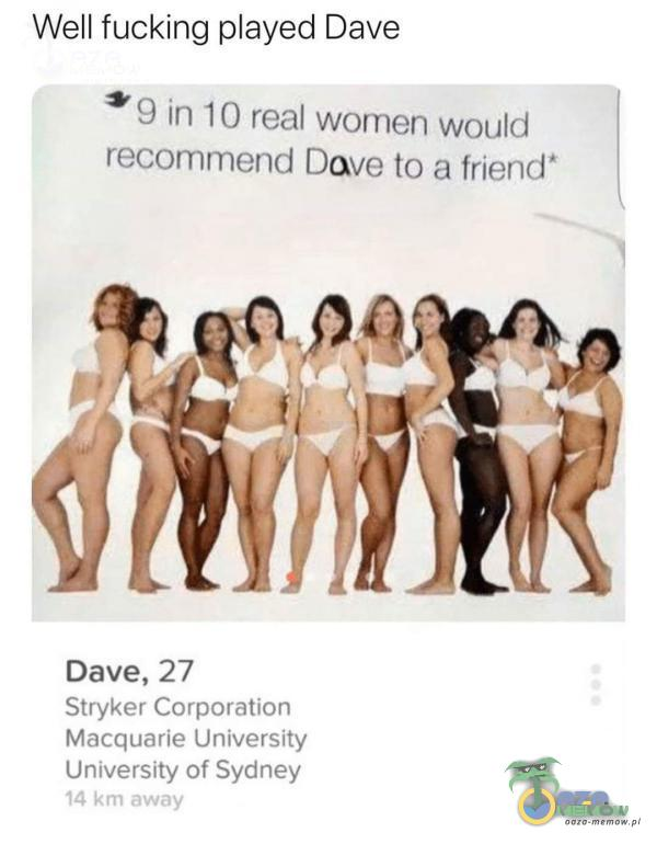 Well fucking ayed Dave * 3 im 10 real women woulał remend Dave to a friend Dave, 27 Stryker Carporation Macdyuarie Uriygrzity University of Sydney