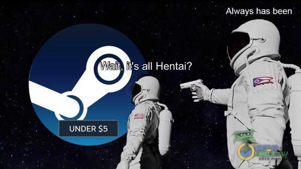 Always has been | UNDER $5
