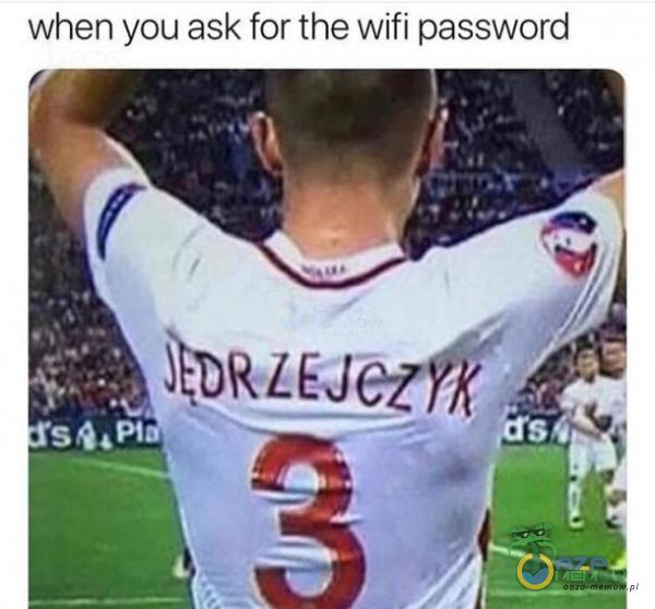 when you ask for the wifi password