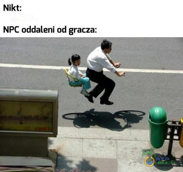 Nikt: NPC oddaleni od gracza:
