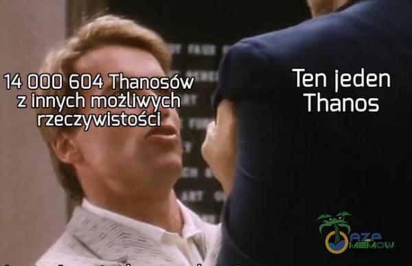 14 000 zlhnych możliwych rzeczywistości Ten jeden Thanos