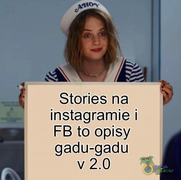 SA WY / Stories na ._ instagramie i FB to opisy gadu-gadu v