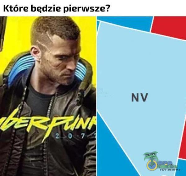Które będzie pierwsze? NV