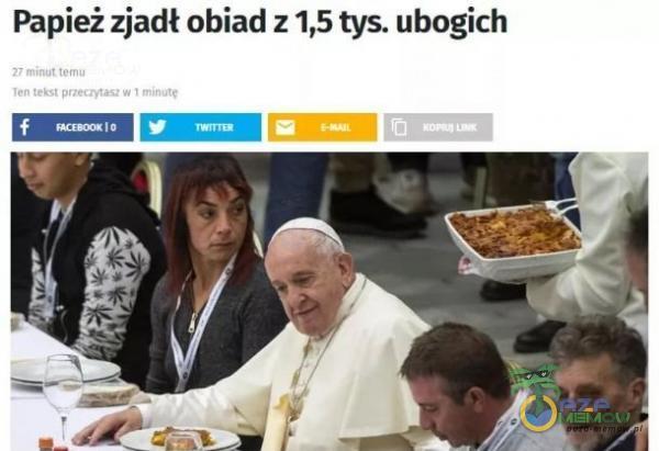 Papież zjadł obiad z 1,5 tys. ubogich