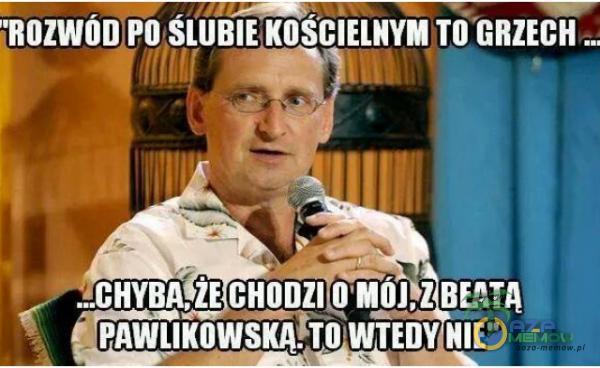 ROZWÓD PO ŚLURIE KOŚCIELNYM TQ GRZECH ..