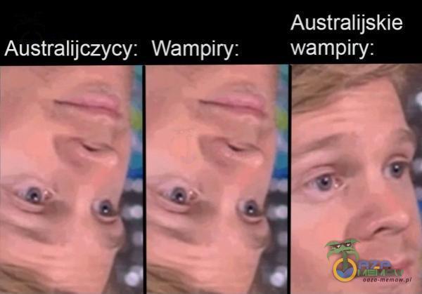 Australijskie NEW Australijczycy. Wampity: