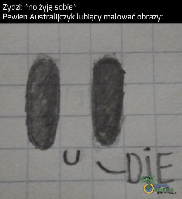 """Żydzi: """"na żyją sobie"""" Pewien Australiitzyk lubiący malować obrazy:"""